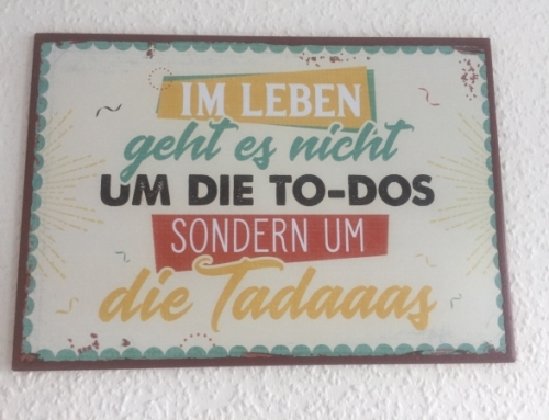 To do's und Tadaas